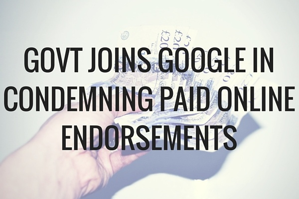 Govt joins Google incondemning paid online endorsements