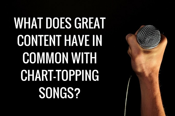 WHAT DOES THE BEST CONTENT HAVE IN COMMON WITH THE SONGS THAT TOP THE CHARTS?