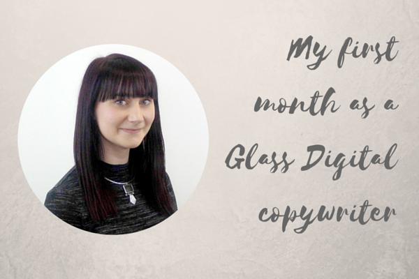 Emily Park: My first month as a Glass Digital copywriter