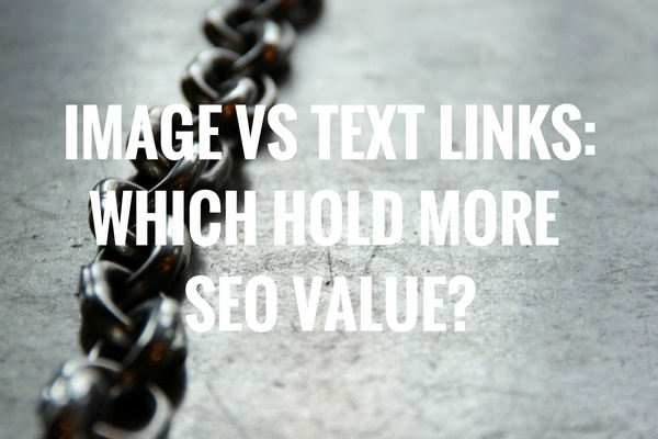 Image vs text links: which hold more SEO value