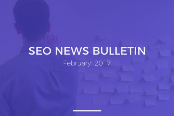 SEO News Bulletin: February 2017