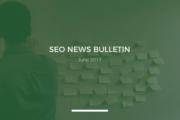SEO news bulletin June 2017